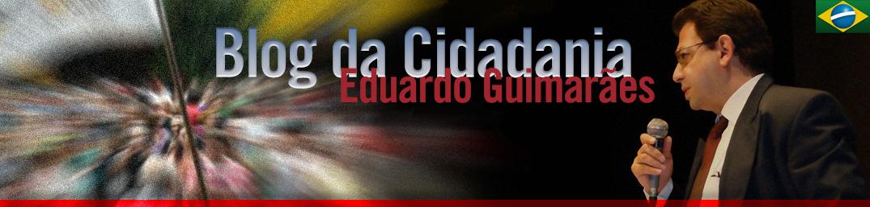 Blog da Cidadania por Eduardo Guimarães