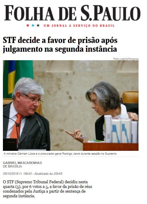 25c217e6dc Isso só foi possível porque a defesa de Lula descobriu que o acórdão da  liminar que liberou prisão em 2ª instância nunca tinha sido publicado e  isso abria ...